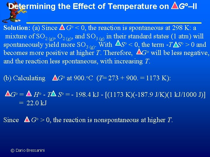 Determining the Effect of Temperature on Go–II Solution: (a) Since Go < 0, the