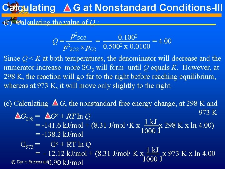 Calculating G at Nonstandard Conditions-III (b) Calculating the value of Q : p 2