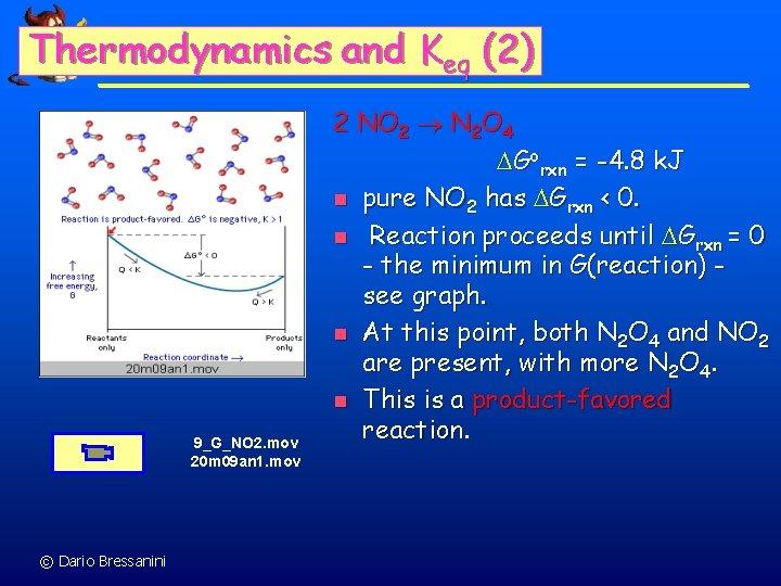 Thermodynamics and Keq (2) 9_G_NO 2. mov 20 m 09 an 1. mov ©