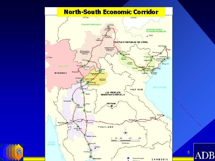 North-South Economic Corridor 6