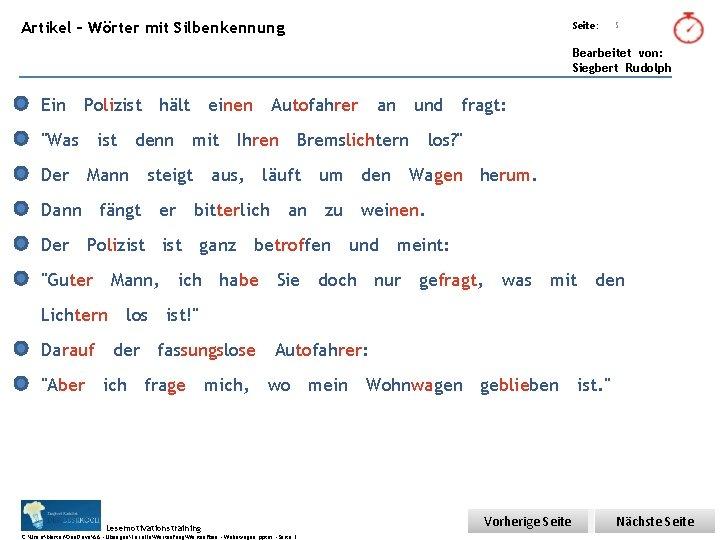 Übungsart: Artikel – Wörter mit Silbenkennung Seite: 5 Bearbeitet von: Siegbert Rudolph Ein Polizist