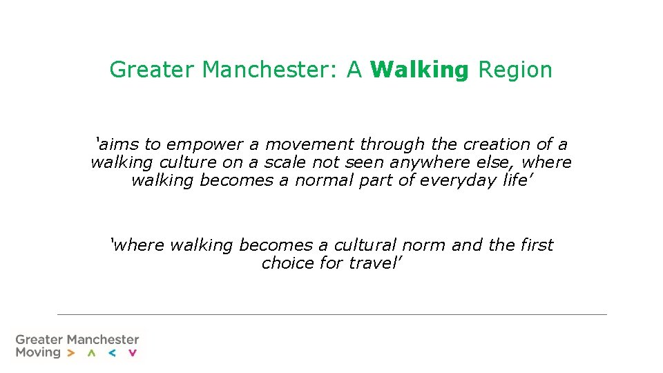 Greater Manchester: A Walking Region 'aims to empower a movement through the creation of