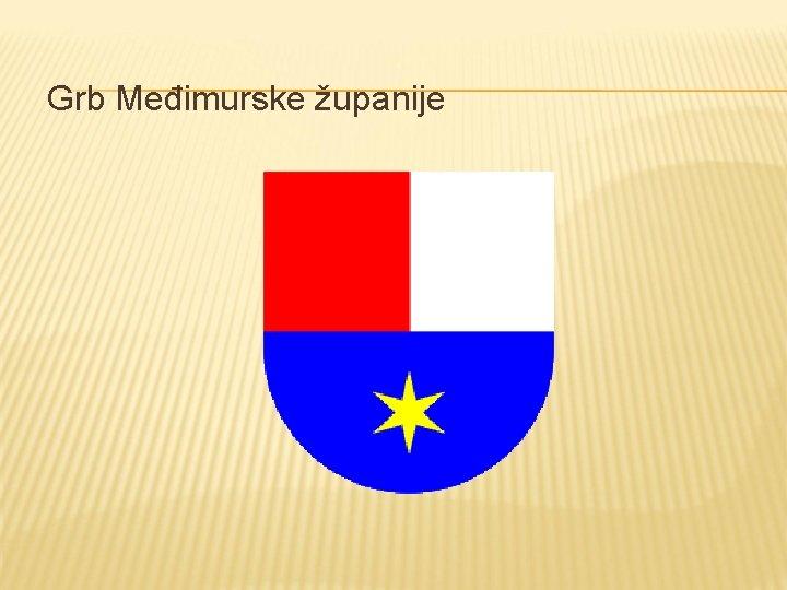 Grb Međimurske županije