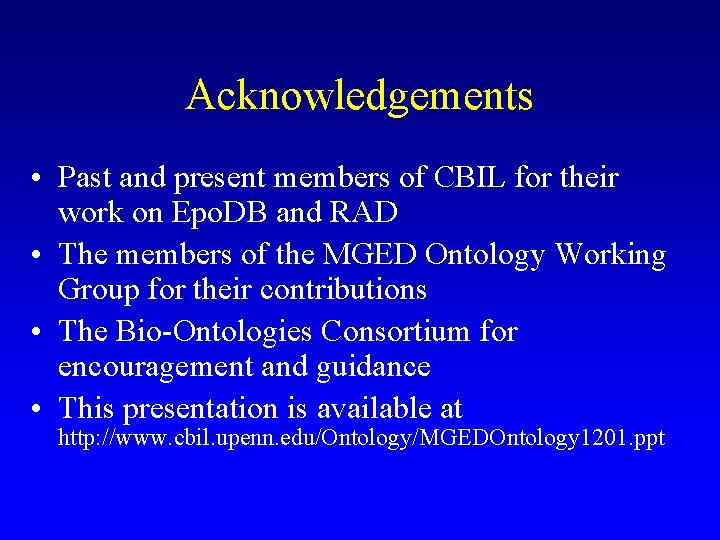 Acknowledgements • Past and present members of CBIL for their work on Epo. DB