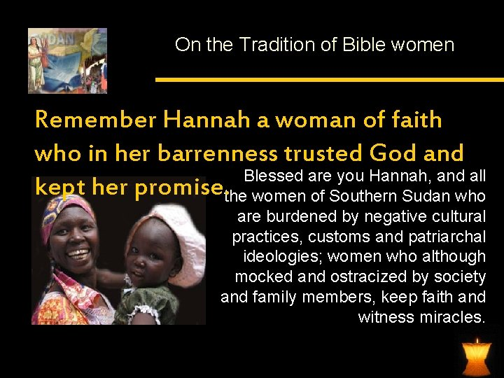 On the Tradition of Bible women Remember Hannah a woman of faith who in
