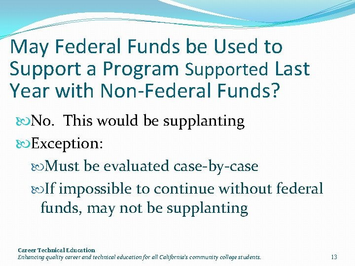 May Federal Funds be Used to Support a Program Supported Last Year with Non-Federal