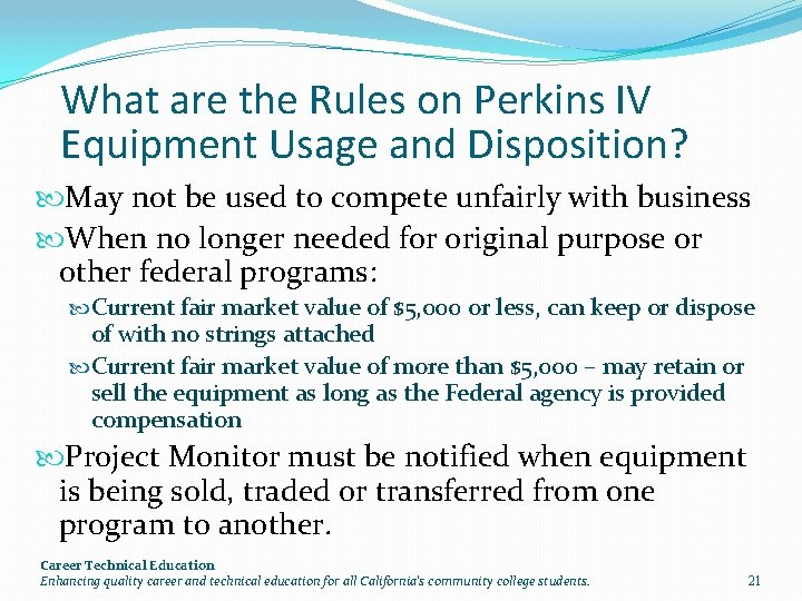 What are the Rules on Perkins IV Equipment Usage and Disposition? May not be
