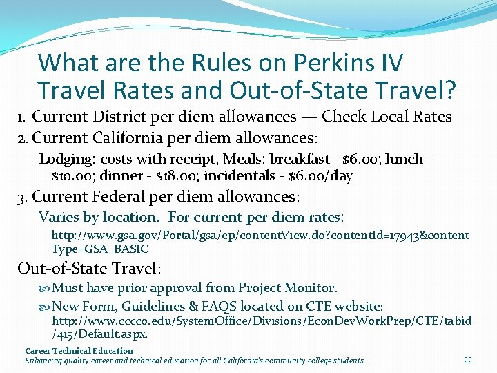 What are the Rules on Perkins IV Travel Rates and Out-of-State Travel? 1. Current