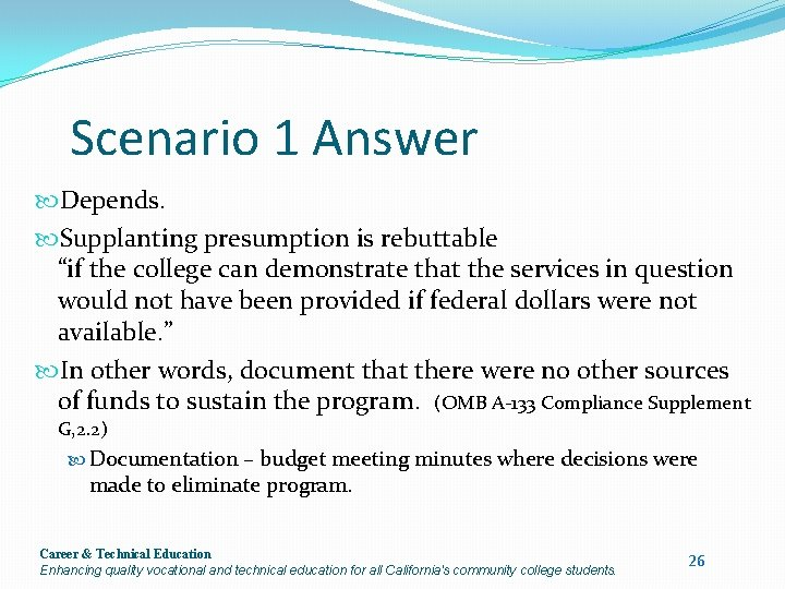 """Scenario 1 Answer Depends. Supplanting presumption is rebuttable """"if the college can demonstrate that"""