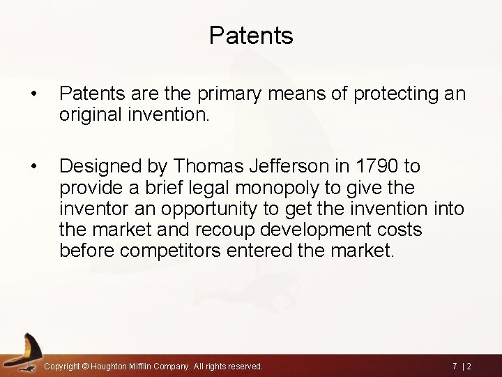 Patents • Patents are the primary means of protecting an original invention. • Designed