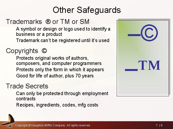 Other Safeguards Trademarks ® or TM or SM A symbol or design or logo