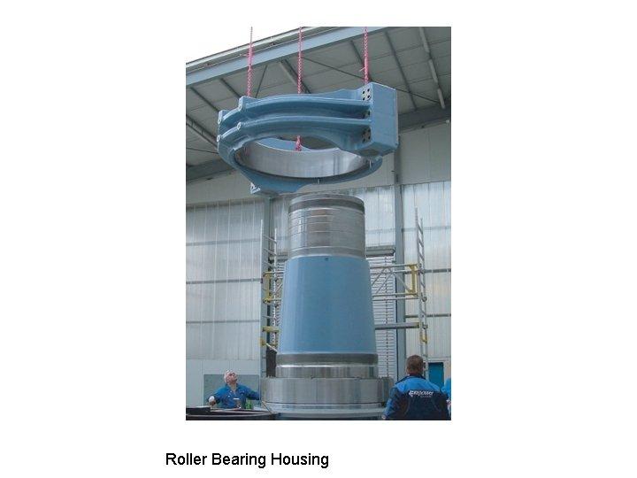 Roller Bearing Housing