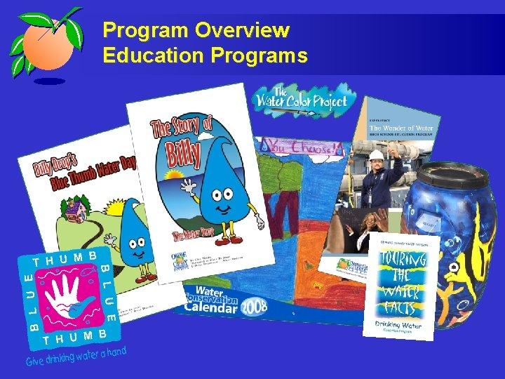 Program Overview Education Programs