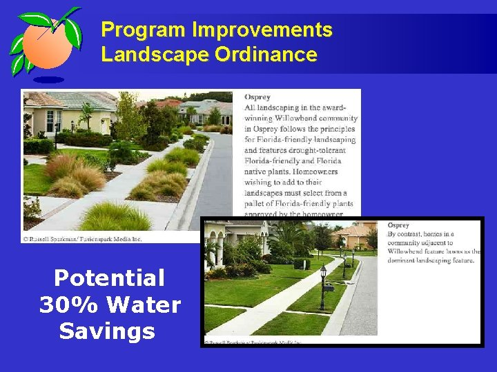 Program Improvements Landscape Ordinance Potential 30% Water Savings