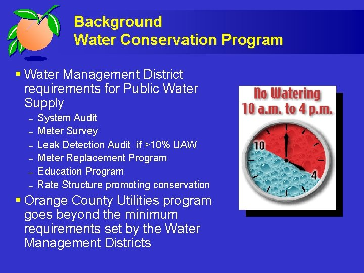 Background Water Conservation Program § Water Management District requirements for Public Water Supply –