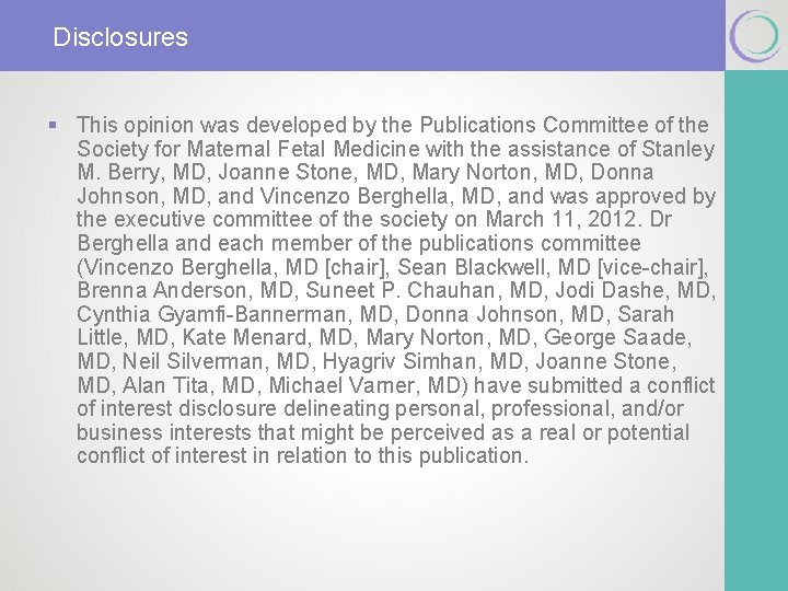 Disclosures § This opinion was developed by the Publications Committee of the Society for
