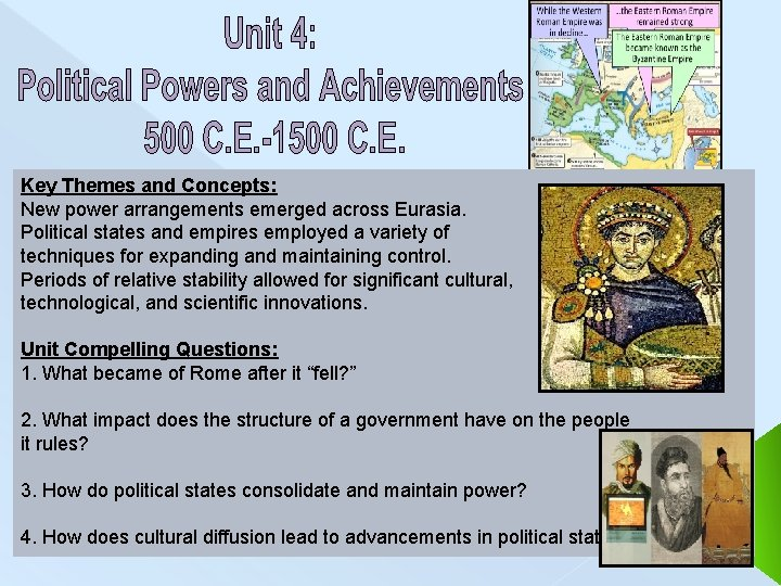 Key Themes and Concepts: New power arrangements emerged across Eurasia. Political states and empires