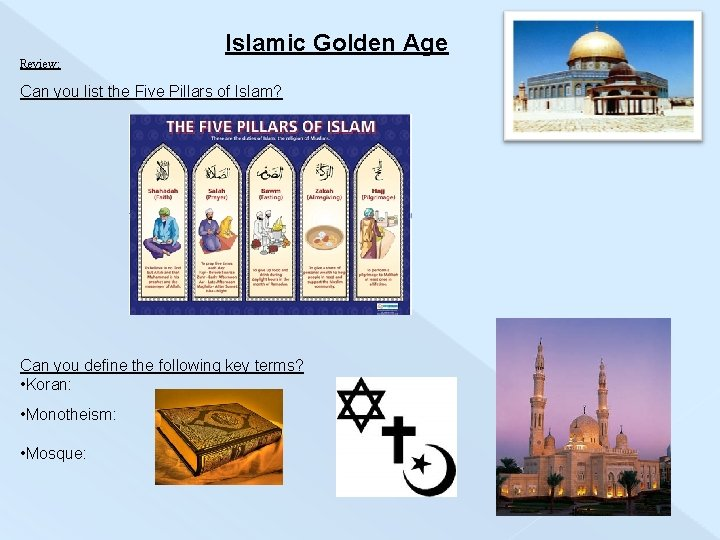 Islamic Golden Age Review: Can you list the Five Pillars of Islam? Can you