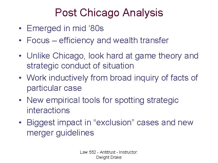 Post Chicago Analysis • Emerged in mid ' 80 s • Focus – efficiency