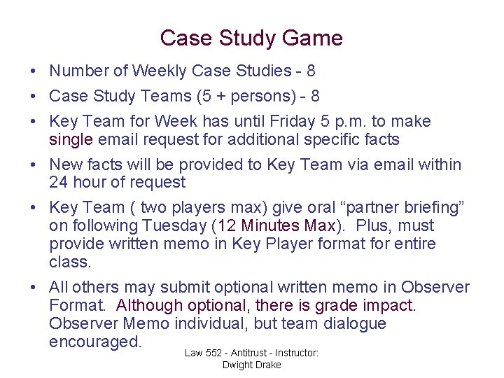 Case Study Game • Number of Weekly Case Studies - 8 • Case Study