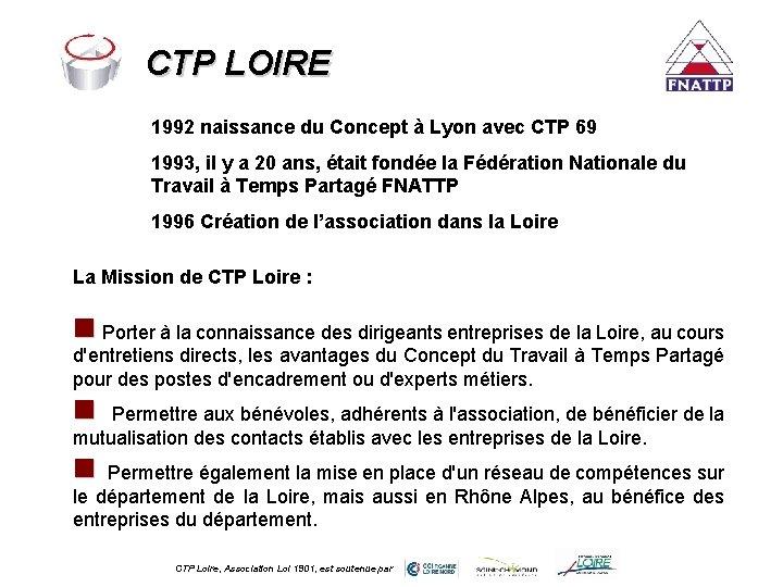 CTP LOIRE 1992 naissance du Concept à Lyon avec CTP 69 1993, il y
