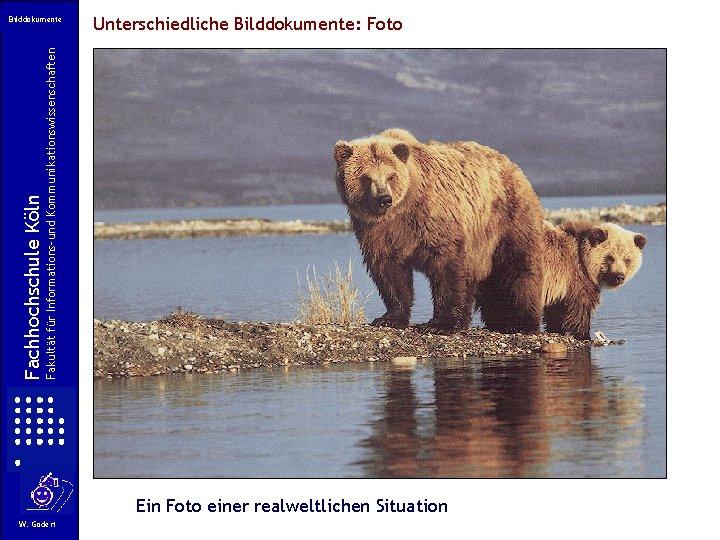 Unterschiedliche Bilddokumente: Foto Fakultät für Informations-und Kommunikationswissenschaften Fachhochschule Köln Bilddokumente Ein Foto einer realweltlichen