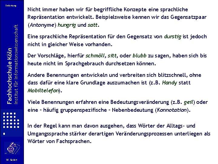 Institut für Informationswissenschaft Fachhochschule Köln Einleitung Nicht immer haben wir für begriffliche Konzepte eine