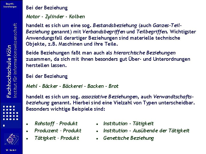Begriffsbeziehungen Bei der Beziehung Institut für Informationswissenschaft Fachhochschule Köln Motor - Zylinder - Kolben