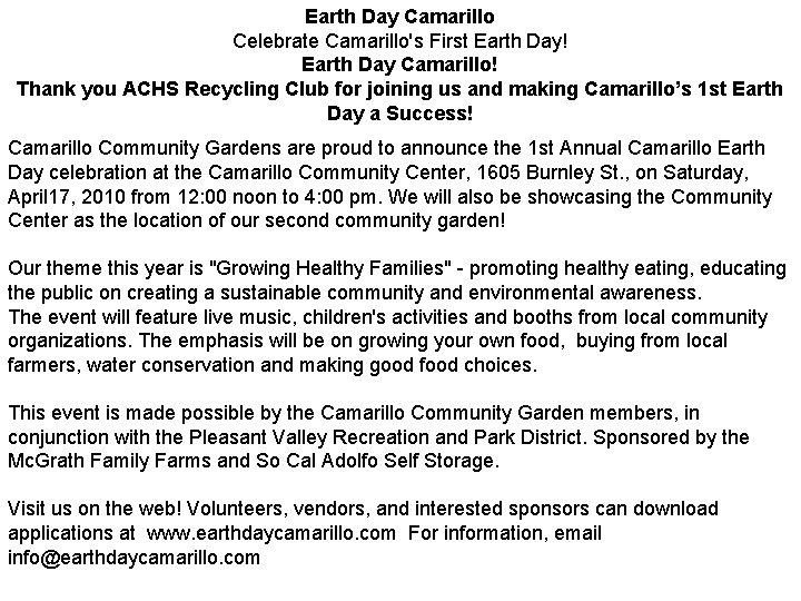 Earth Day Camarillo Celebrate Camarillo's First Earth Day! Earth Day Camarillo! Thank you ACHS