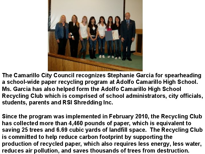 The Camarillo City Council recognizes Stephanie Garcia for spearheading a school-wide paper recycling program