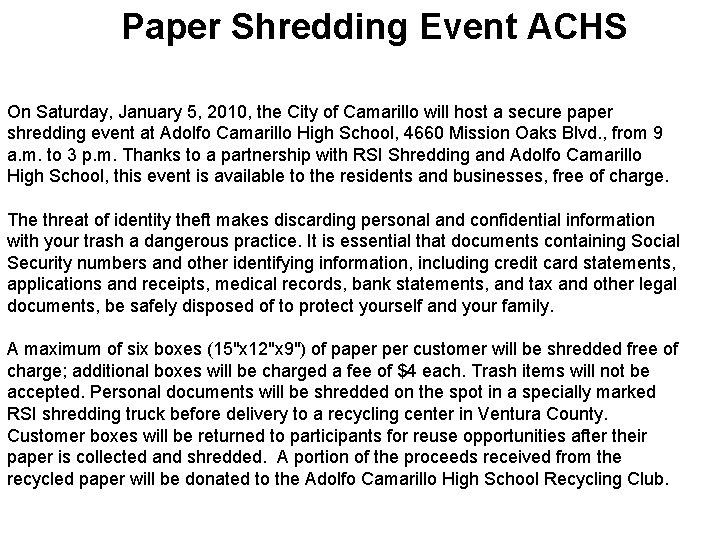 Paper Shredding Event ACHS On Saturday, January 5, 2010, the City of Camarillo will