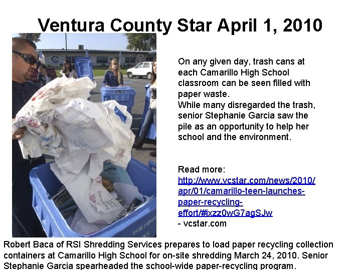 Ventura County Star April 1, 2010 On any given day, trash cans at each