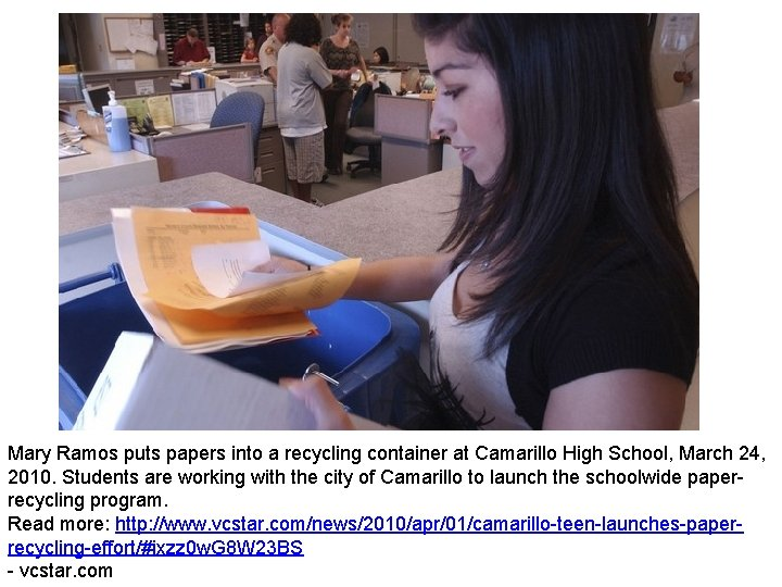 Mary Ramos puts papers into a recycling container at Camarillo High School, March 24,