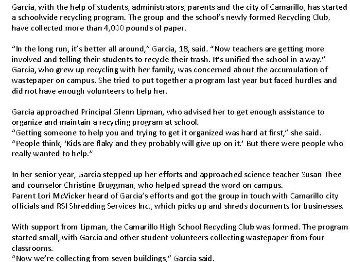 Garcia, with the help of students, administrators, parents and the city of Camarillo, has