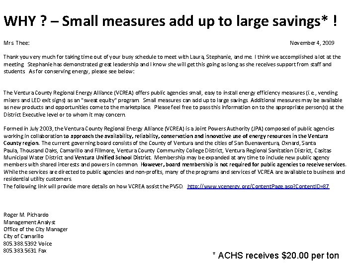 WHY ? – Small measures add up to large savings* ! Mrs. Thee: November