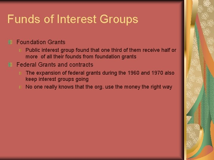 Funds of Interest Groups Foundation Grants Public interest group found that one third of