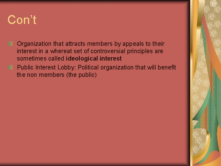 Con't Organization that attracts members by appeals to their interest in a whereat set