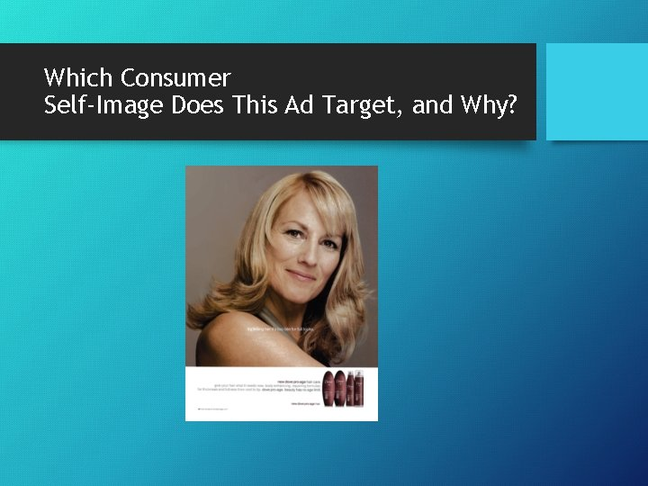 Which Consumer Self-Image Does This Ad Target, and Why?