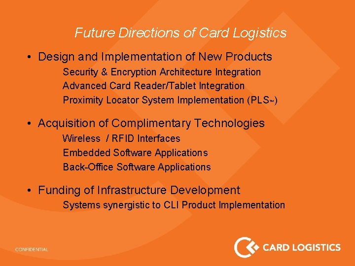 Future Directions of Card Logistics • Design and Implementation of New Products Security &