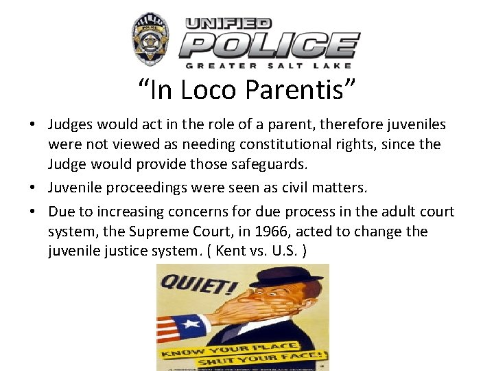 """""""In Loco Parentis"""" • Judges would act in the role of a parent, therefore"""