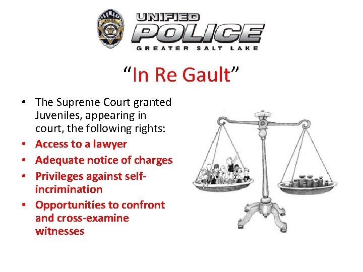 """""""In Re Gault"""" • The Supreme Court granted Juveniles, appearing in court, the following"""