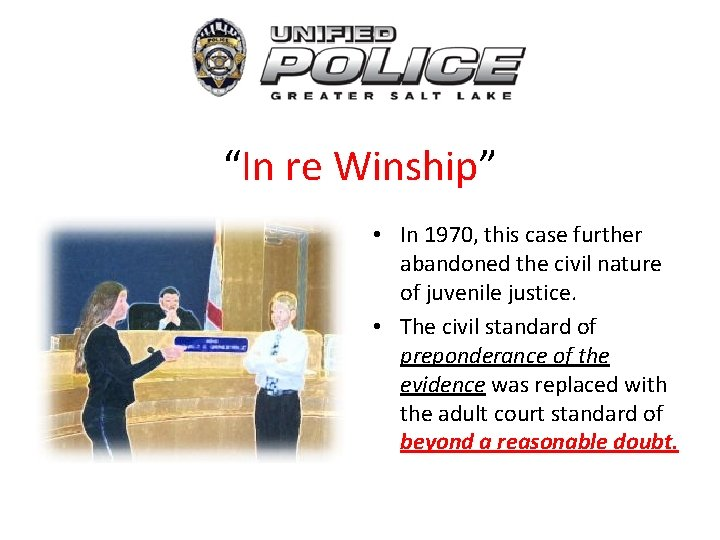 """""""In re Winship"""" • In 1970, this case further abandoned the civil nature of"""