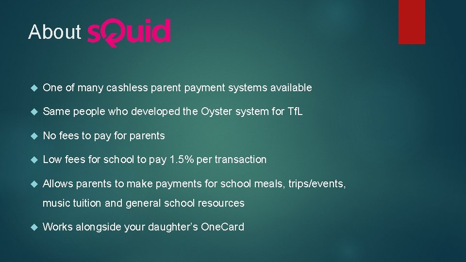 About One of many cashless parent payment systems available Same people who developed the