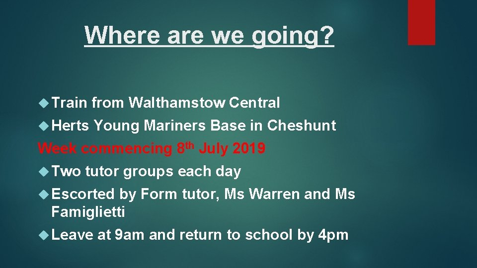 Where are we going? Train from Walthamstow Central Herts Young Mariners Base in Cheshunt