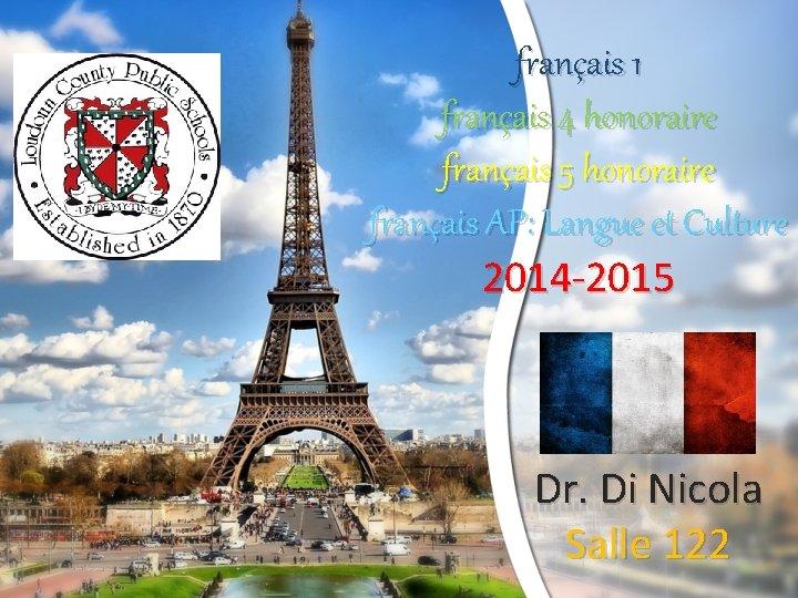 français 1 français 4 honoraire français 5 honoraire français AP: Langue et Culture 2014
