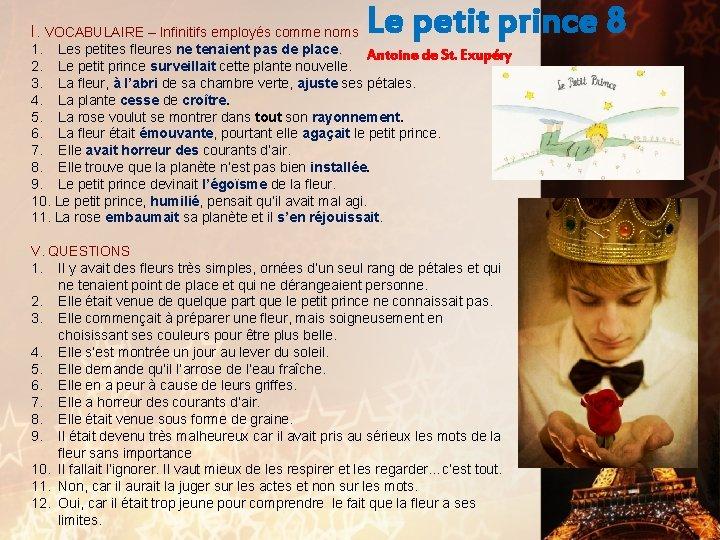I. VOCABULAIRE – Infinitifs employés comme noms Le petit prince 8 1. Les petites