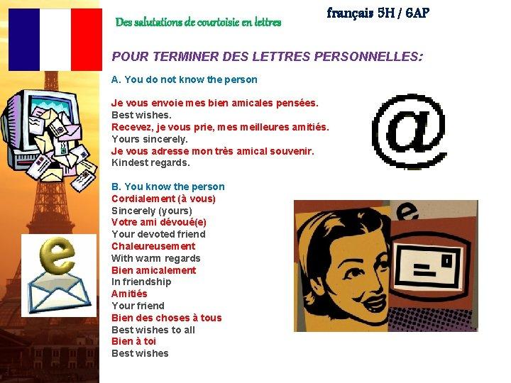 Des salutations de courtoisie en lettres français 5 H / 6 AP POUR TERMINER