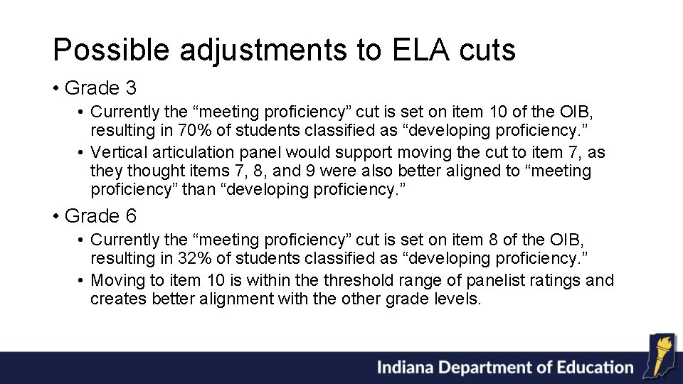 """Possible adjustments to ELA cuts • Grade 3 • Currently the """"meeting proficiency"""" cut"""
