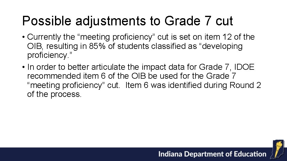 """Possible adjustments to Grade 7 cut • Currently the """"meeting proficiency"""" cut is set"""