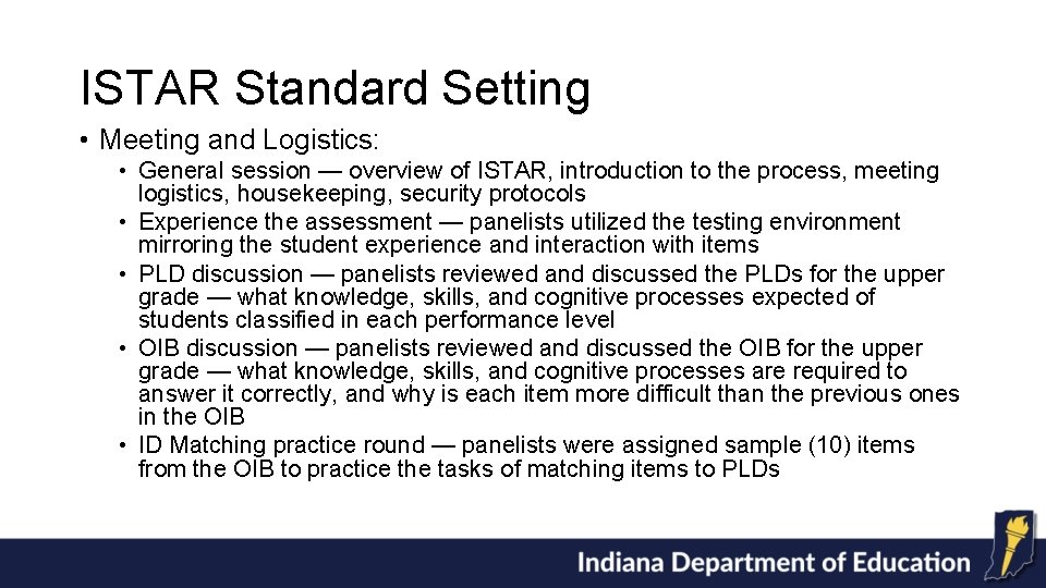 ISTAR Standard Setting • Meeting and Logistics: • General session — overview of ISTAR,